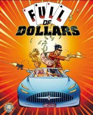 Full of dollars