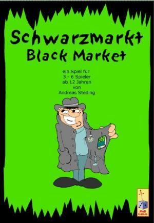 Schwarzmarkt / Black Market