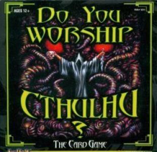 Do You Worship Cthulhu ?