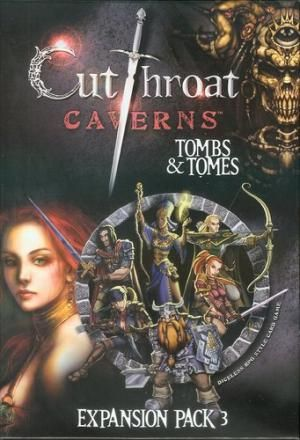 Cutthroat Caverns: Tombs and Tomes