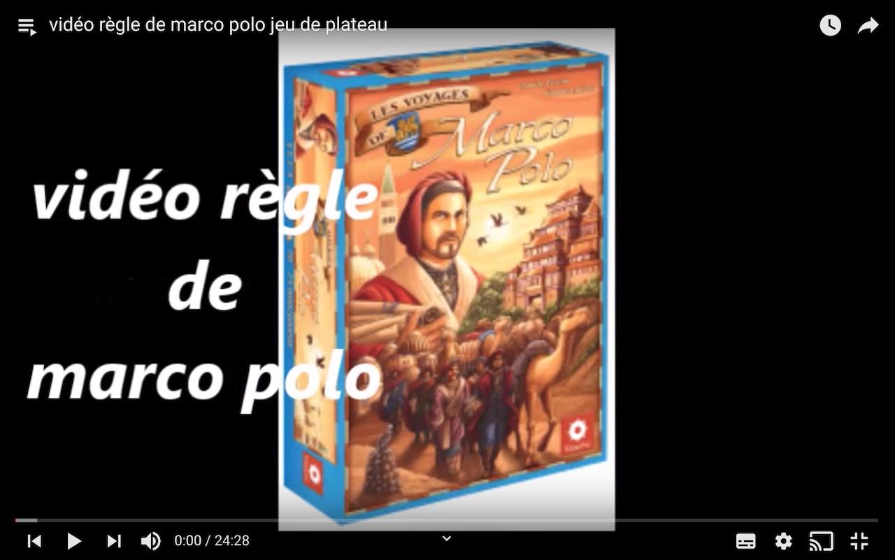 Vidéo règle de Marco Polo