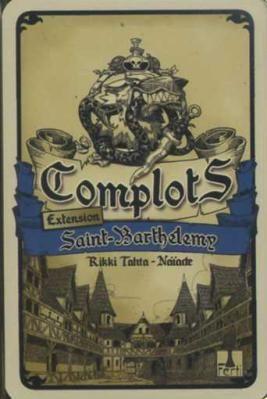 Complots : Extension Saint Barthélemy