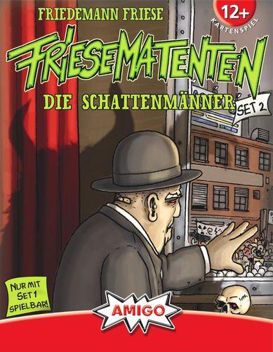 Friesematenten: Die Schattenmänner