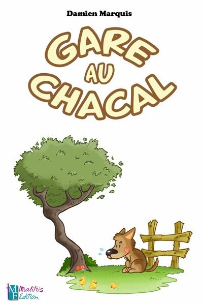 Gare au chacal