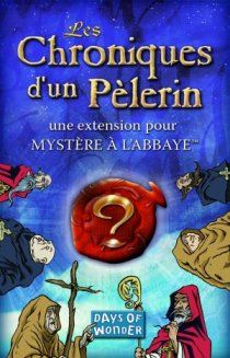 Mystère à l'abbaye : Les Chroniques d'un Pélerin