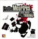 Petits meurtres et faits divers au tribunal
