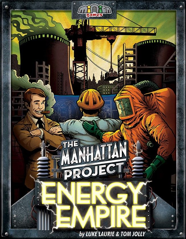 The Manhattan Project : Energy Empire