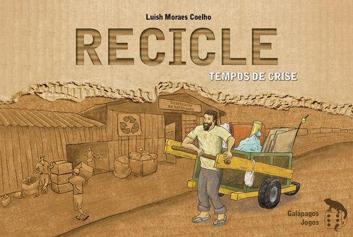 Recicle: Tempos de Crise