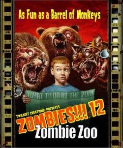 Zombies!!! 12 : Zombies Zoo