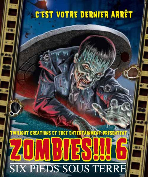 Zombies!!! 6