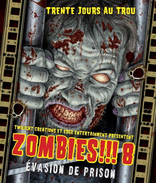 Zombies!!! 8 Evasion de Prison