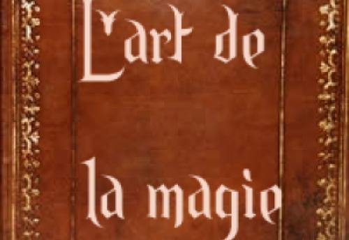 L'art de la magie