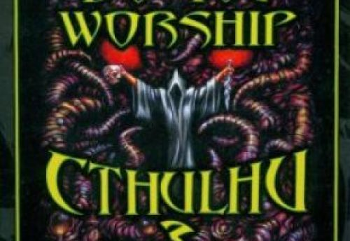 Do You Worship Cthulhu ?