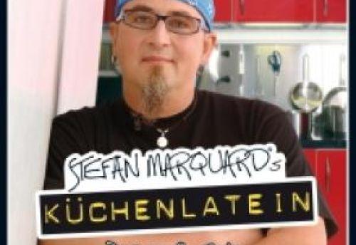Stefan Marquards Küchenlatein
