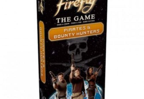 Firefly:Pirates & Bounty Hunters