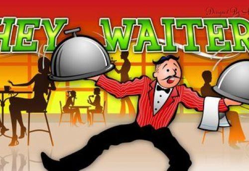Hey Waiter!