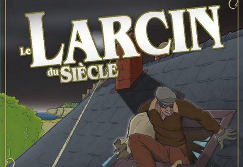 Le Larcin du siècle