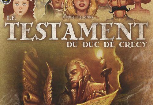 Le testament du Duc de Crecy