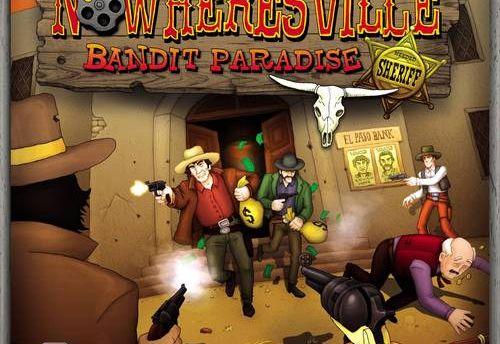 Nowheresville – Bandit Paradise