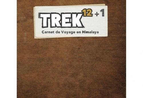Trek 12+1: Carnet de voyage en Himalaya