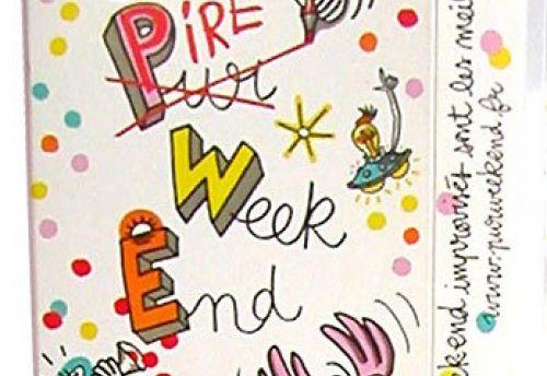 Pur Week End