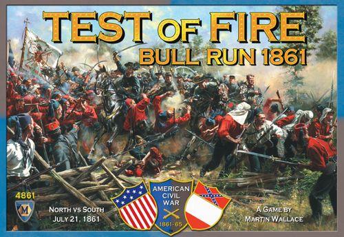Test of Fire - Bull run 1861