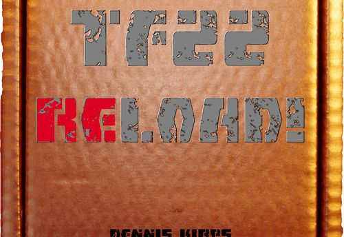 TF22: RELOAD!