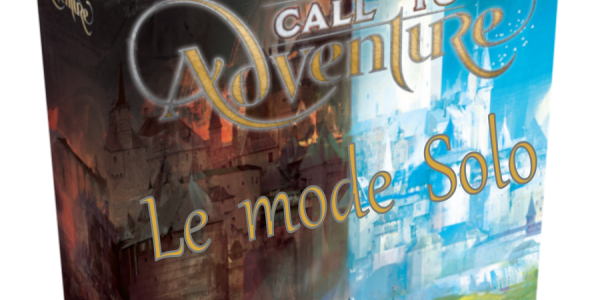 Call to Adventure : le solo !
