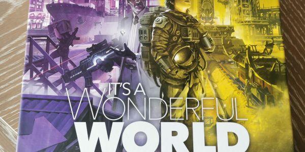 It's A Wonderful World : Corruption Et Ascension. Kickstarter Edition