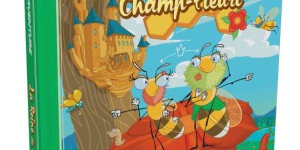 Ma première aventure: La reine de Champ-Fleuri