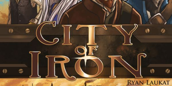 City of Iron : la règle du jeu