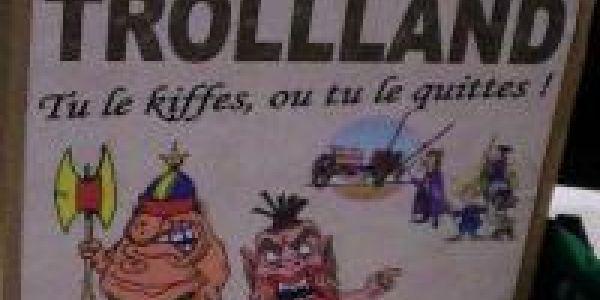 Pour aller à Cannes, passez par Trollland...
