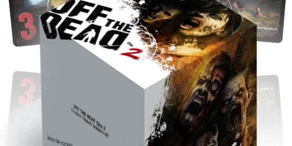 Off the Dead 2, et un goodies en 500 exemplaires !