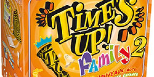 Time's Up ! family 2 en approche...
