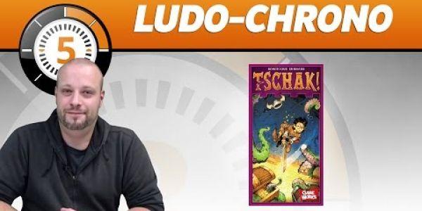 Le Ludochrono de Tschak!