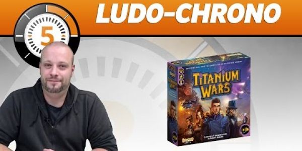 Le Ludochrono de Titanium Wars