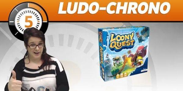 Le Ludochrono de Loony Quest