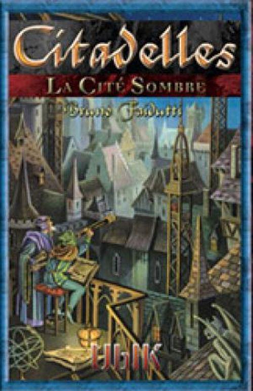 Citadelles - La Cité Sombre