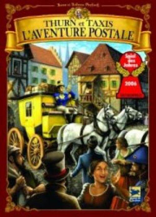 Thurn et Taxis - L'Aventure Postale